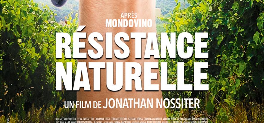 Résistance naturelle, film documentaire sur le vin bio et la biodynamie, en salle le 18 juin 2014